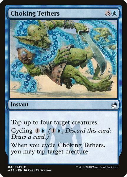 Choking Tethers [A25][Foil]