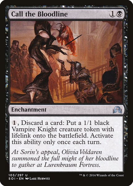 Call the Bloodline [SOI][Foil]