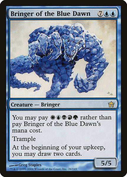 Bringer of the Blue Dawn [5DN]
