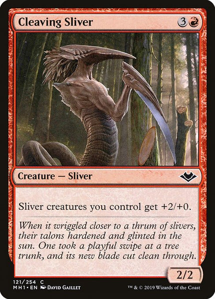 Cleaving Sliver [MH1]