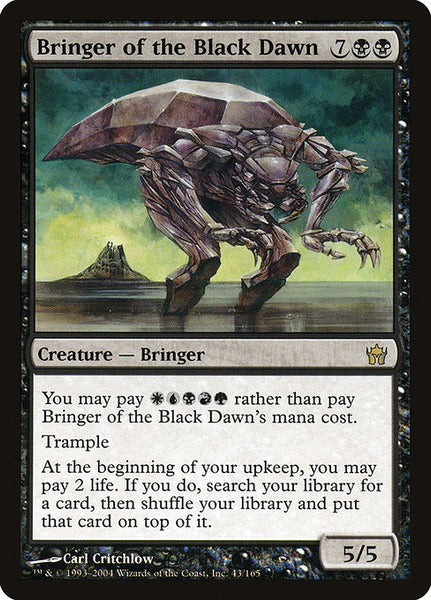 Bringer of the Black Dawn [5DN]