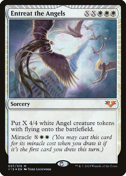 Entreat the Angels [V15][Foil]