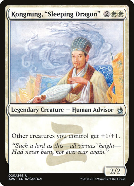 Kongming, Sleeping Dragon [A25]