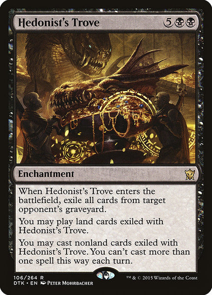 Hedonist's Trove [DTK]