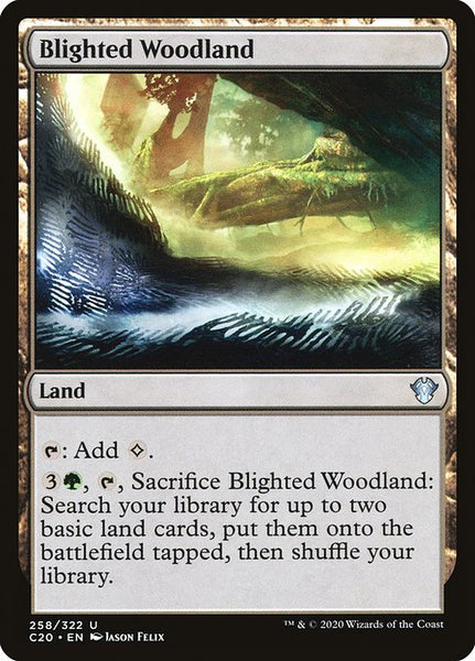 Blighted Woodland [C20]