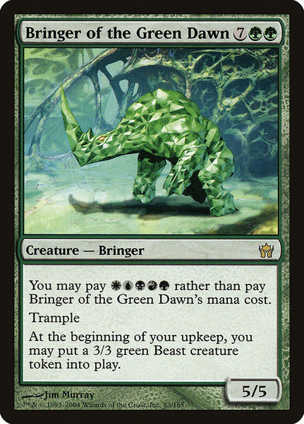 Bringer of the Green Dawn [5DN]