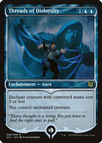 Threads of Disloyalty [SS1][Foil]