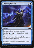 Choking Tethers [MH1][Foil]