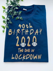 Birthday lockdown t-shirt