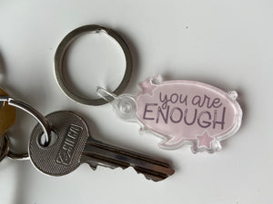 You are enough keyring