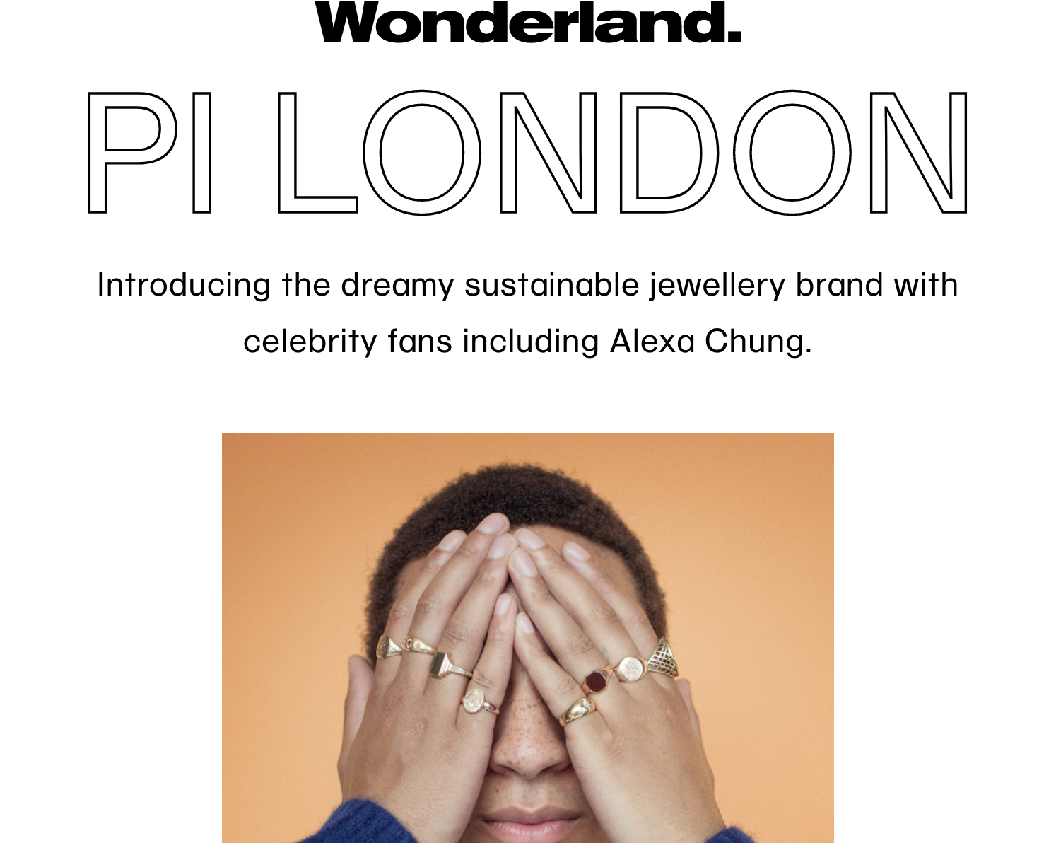 Wonderland - 11th May 2020 pi london feature