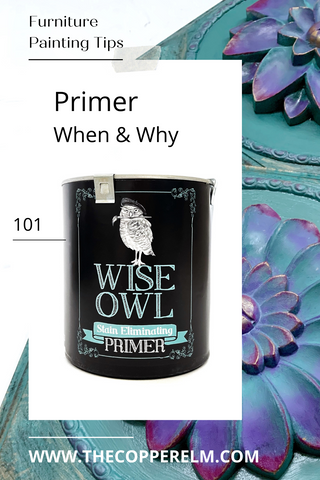 Using Wise Owl primer before painting furniture for adhesion and stain blocking