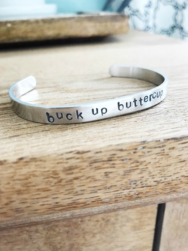 Load image into Gallery viewer, buck up buttercup: stamped cuff