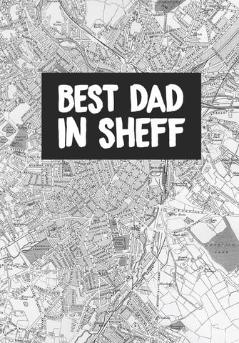 """Best Dad In Sheff"" Card"