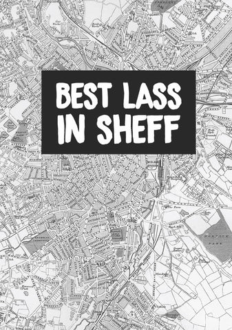 """Best Lass In Sheff"" Card"