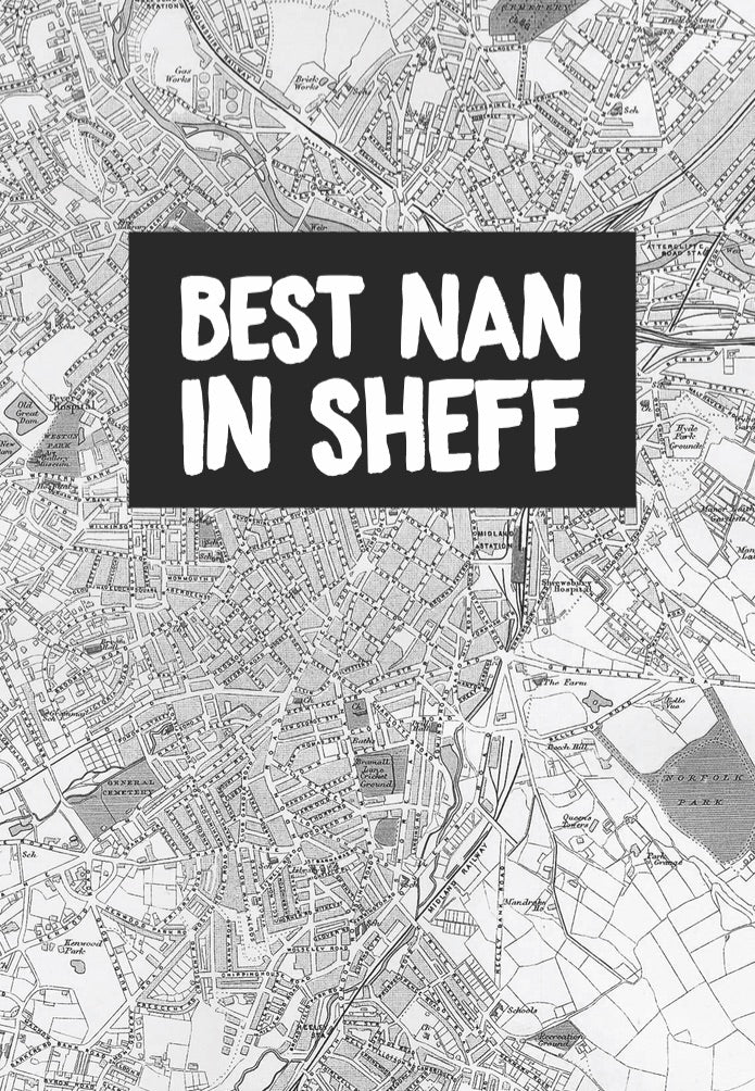 """Best Nan In Sheff"" Card"