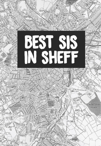 """Best Sis In Sheff"" Card"
