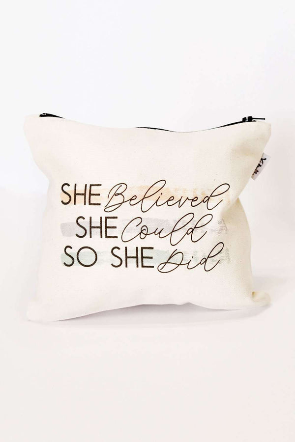 """She Believed"" Accessories Bag"