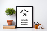 """Oh Snap!"" Airbnb Instagram Sign"