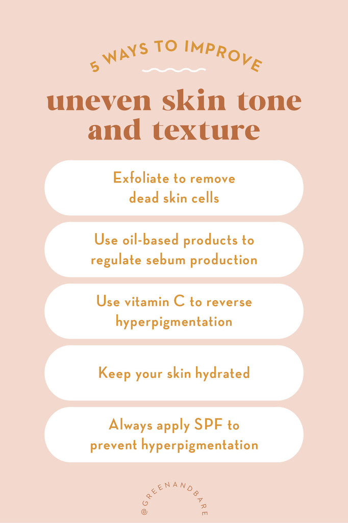 How To Improve Uneven Skin Tone and Texture