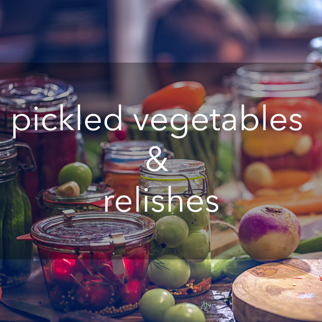 pickled veggies, relishes & fish