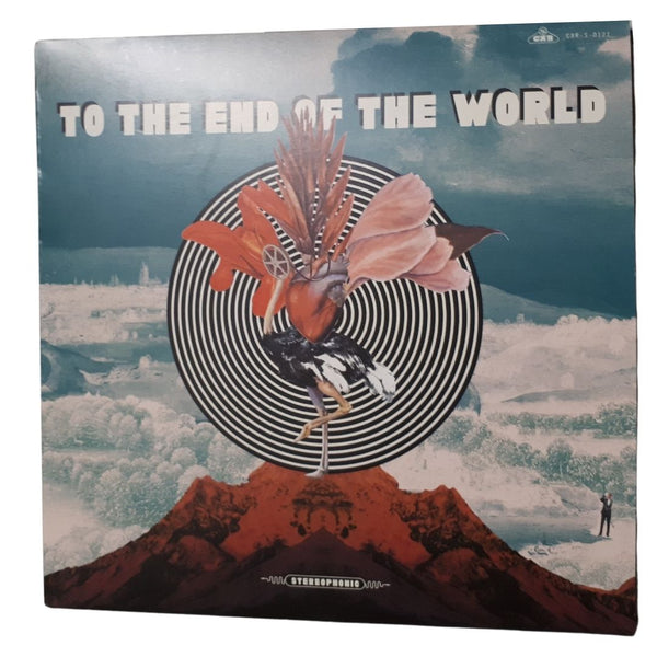 To The End of The World - Collectief Explosief
