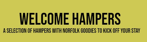 Welcome Hampers to kick off your stay at a Norfolk Hideaways holiday home