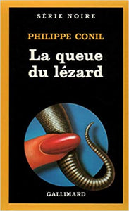 La Queue du lézard, de Philippe Conil  (Auteur)