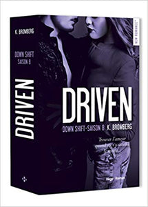 Driven Volume 8, Down shift, de K. Bromberg  (Auteur), Anne Michel (Traduction)