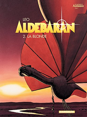 Aldebaran - tome 2 - La blonde Format Kindle de Leo (Auteur, Illustrations)
