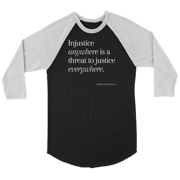T- shirt -Canvas Unisex Raglan 3/4 Sleeve| BLM| Injustice anywhere...