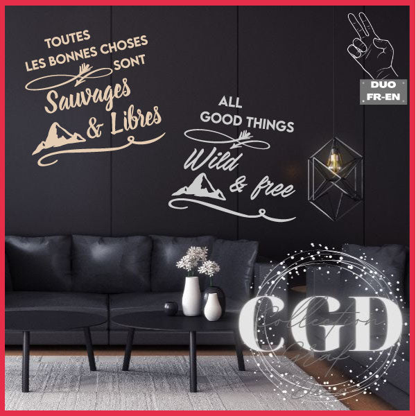 DUO : Toutes les bonnes choses sont sauvages et libres | All good things are wild and free - Digital EPS, DXF, SVG, PNG, JPG