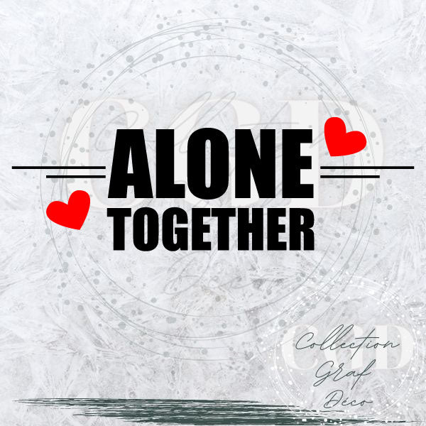 DUO : Seul ensemble | Alone together - Digital EPS, DXF, SVG, PNG, JPG