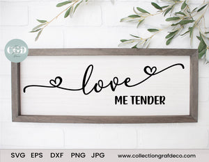 Love me tender - Scripture Digital Cut File - Vector EPS, DXF, SVG, PNG, JPG