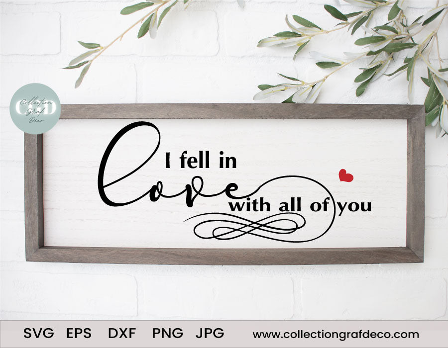 I fell in love with all of you - Digital Design - Vecteur EPS, DXF, SVG, PNG, JPG
