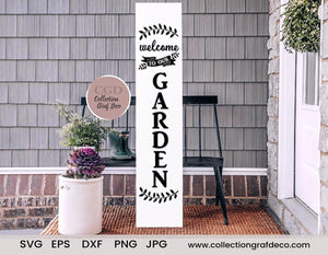 Welcome To Our Garden - DIY Porch Sign- Vector - EPS, DXF, SVG, PNG, JPG