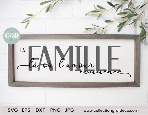 La famille là où l'amour commence - DIY Porch Sign - Vector EPS, DXF, SVG, PNG, JPG