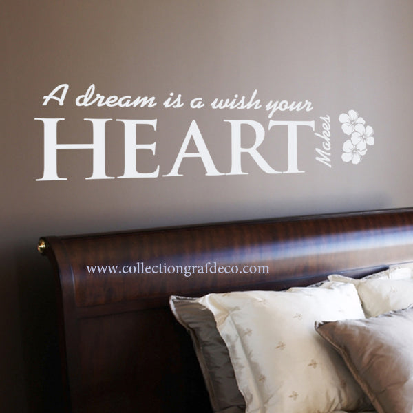 A DREAM IS A WISH YOUR HEART MAKES - AUTOCOLLANTS MURAUX
