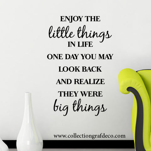 ENJOY THE LITTLE THINGS IN LIFE - STICKERS MURAUX