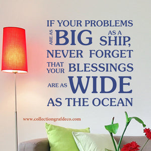 IF YOUR PROBLEMS ARE AS BIG AS A SHIP - STICKERS MURAUX