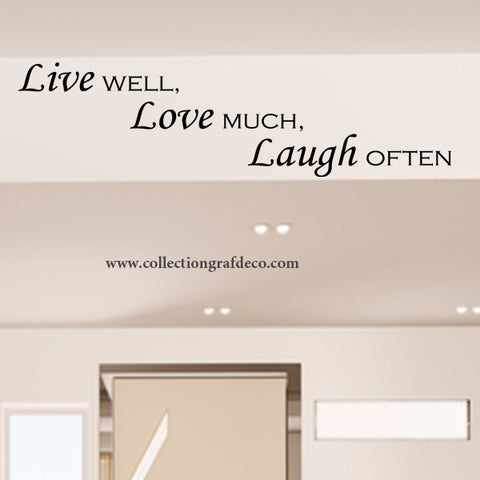LIVE WELL, LOVE MUCH, LAUGH OFTEN - AUTOCOLLANTS MURAUX