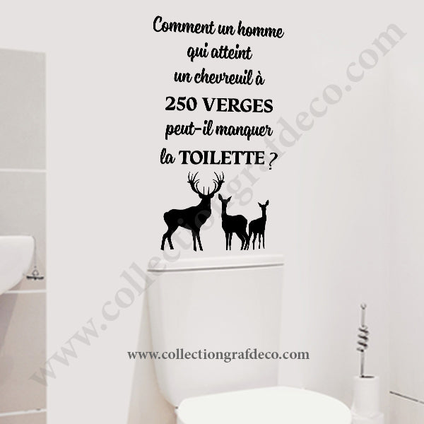 COMMENT UN HOMME QUI ATTEINT UN CHEVREUIL À 250 VERGES - WALL DECALS STICKERS