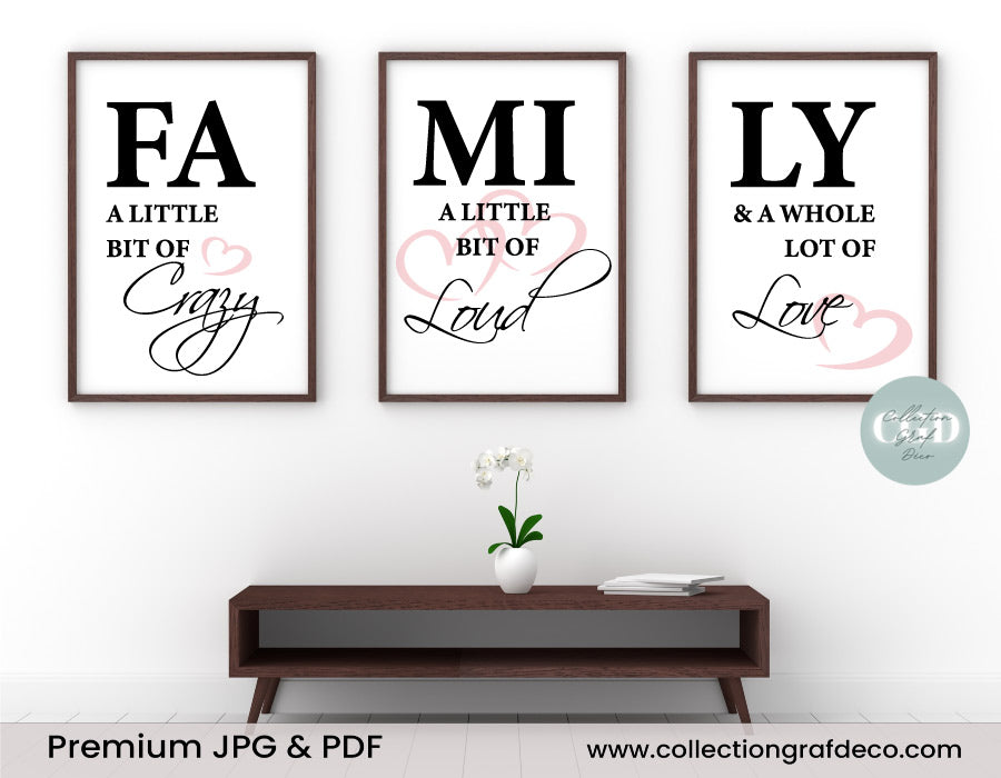 FAMILY a little bit of crazy, a little bit of loud, Lot de 3 images, Art mural minimaliste IMPRIMABLE