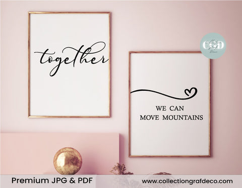 Together We can move mountain, Set of 2 Prints, Family quotes, Home Decor signs