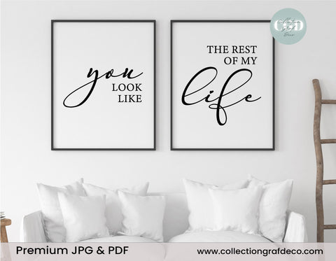 You look like the rest of my life, Set of 2 Prints, minimalist printable wall art