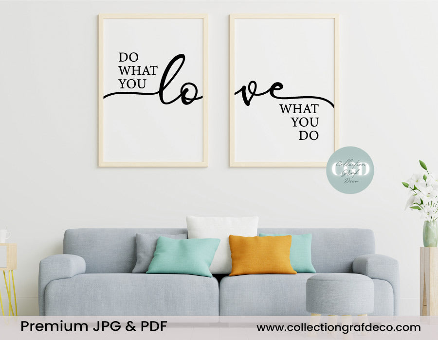 Do what you love, Love what you do, Set of 2 Prints, minimalist printable wall art