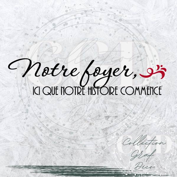 Notre Foyer, ici que notre histoire commence - Digital EPS, DXF, SVG, PNG, JPG