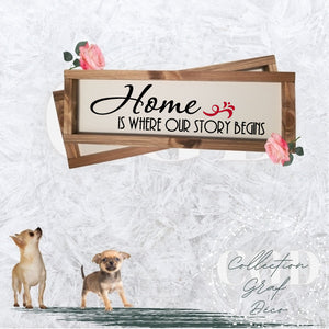 Home is where our story begins - Digital EPS, DXF, SVG, PNG, JPG