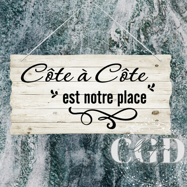 DUO : Côte à Côte est notre place | Side by Side is where we belong - Digital EPS, DXF, SVG, PNG, JPG