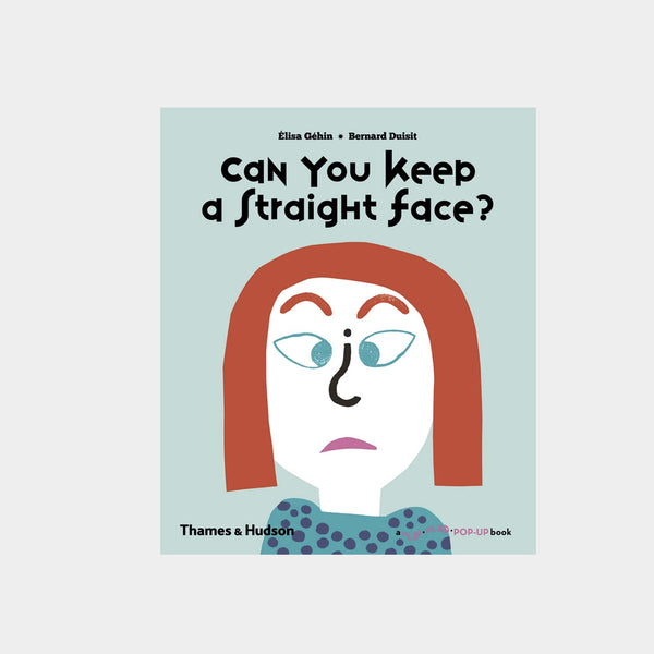 Can You Keep a Straight Face? | A Flip Flap Pop Up Book